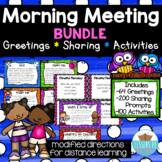Morning Meeting Greetings, Sharing, & Activities Distance