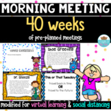 Morning Meeting Distance Learning *Greetings, Sharing, Act