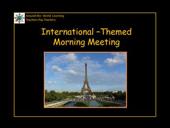 Morning Meeting International Theme (Around the World)