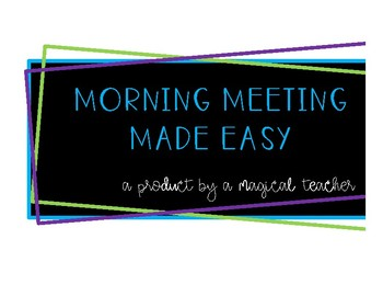 Morning Meeting Made Easy! | An EXPANDABLE Morning Meeting Pack