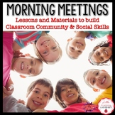 Morning Meetings | Building Classroom Community & Social Skills