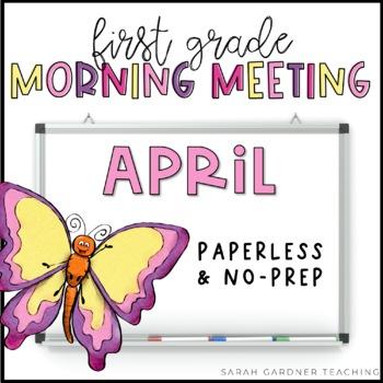 First Grade Morning Meeting - April