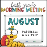 First Grade Morning Meetings - August