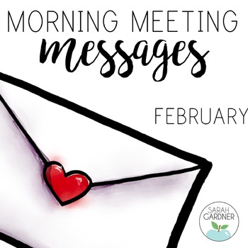 FREE Morning Meeting Messages - February