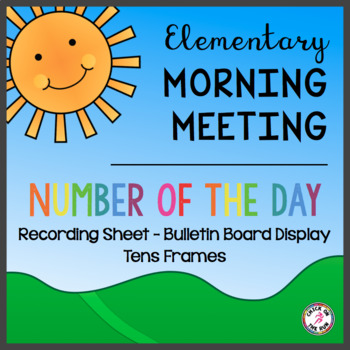 Morning Meeting ~ Number of the Day