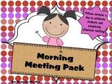 Morning Meeting Pack