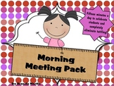 Morning Meeting Pack