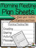 Morning Meeting Organization Sheets