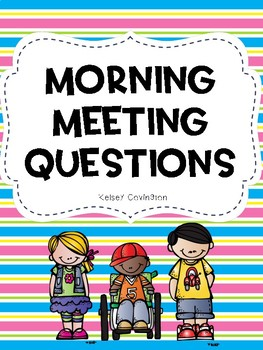 Morning Meeting Questions