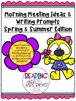 Morning Meeting Questions-Spring & Summer Edition