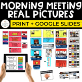 Morning Meeting Real Pictures Print + Google Slides™ | Special Education