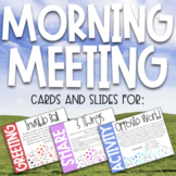 Morning Meeting Greetings, Shares, Activities Cards & Slides