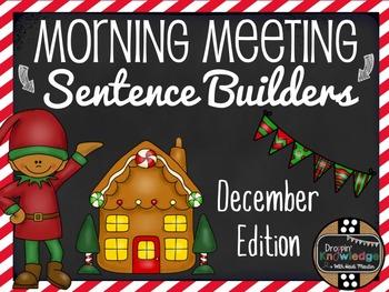 Morning Meeting Sentence Building Activity! *December Edition*