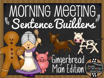Morning Meeting Sentence Building Activity! *Gingerbread M