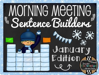Morning Meeting Sentence Building Activity! *January/Winte