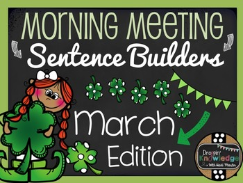 Morning Meeting Sentence Building Activity! *March/St. Patrick's Day Edition*