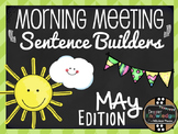 Morning Meeting Sentence Building Activity! *May Edition!*