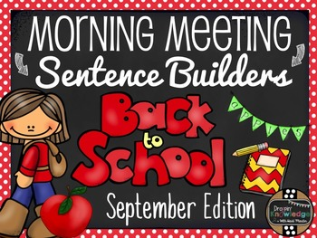 Morning Meeting Sentence Building Activity! *September (Back to School) Edition*