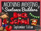 Morning Meeting Sentence Building Activity! *September (Ba