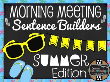 Morning Meeting Sentence Building Activity! *Summer Edition!*