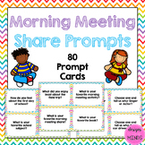 Morning Meeting Share Questions