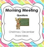 Morning Meeting Share Questions for December / Christmas