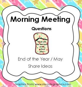 Morning Meeting Share Questions for May and End of the Year