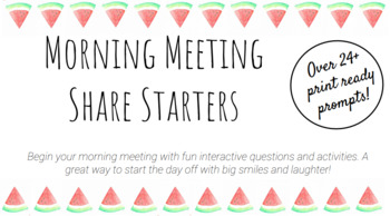 Morning Meeting Share Starters