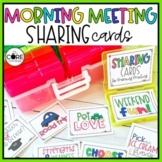 Morning Meeting Sharing Cards   Printable or Digital