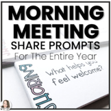Morning Meeting Sharing Cards   Entire Year Bundle