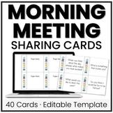 Morning Meeting Sharing Cards   Printable & Editable