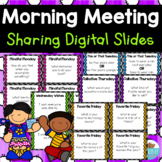 Morning Meeting Sharing Digital Whiteboard Slides