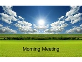 Morning Meeting Slide Show