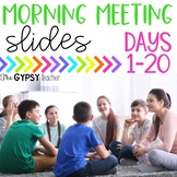 Morning Meeting Slides - Days 1-20 - Social-Emotional Learning