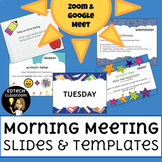 Morning Meeting Slides and Templates | Distance Learning (