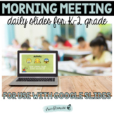 Morning Meeting Slides for In Person or Distance Learning: