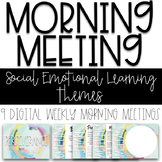Morning Meeting - Social Emotional Learning Themes