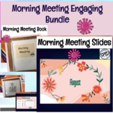 Morning Meeting Slides with Morning Meeting Book Resource for Calendar and More