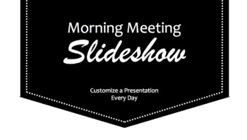 Morning Meeting Slideshow