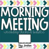 Morning Meeting Slideshows - Monday through Friday Themes