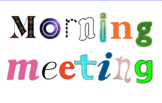 Morning Meeting Smart Notebook