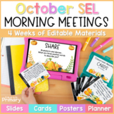 Morning Meeting Social-Emotional Learning - Slides & Cards October - 2 styles