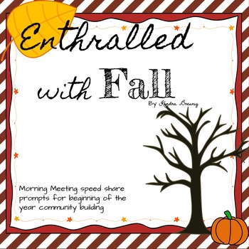 Morning Meeting Speed Share Prompts: Fall Edition