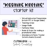 Morning Meeting Starter Kit - Fully Customizable