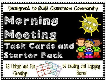 Morning Meeting Task Cards and Starter Pack **OVER 80 CARDS** NO PREP