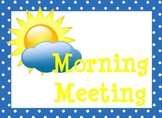 Morning Meeting and Afternoon Wrap Up SMARTBoard Lesson