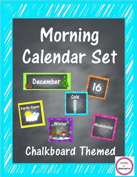 Morning Meeting and Calendar Set in Chalkboard Theme