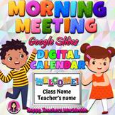 Morning Meeting and Editable Digital Calendar in Google Slides