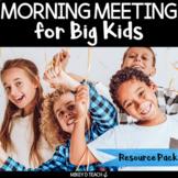 Morning Meeting for Big Kids   Upper Elementary SEL
