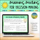 Morning Meeting for Social Emotional Learning: Decision-Making
